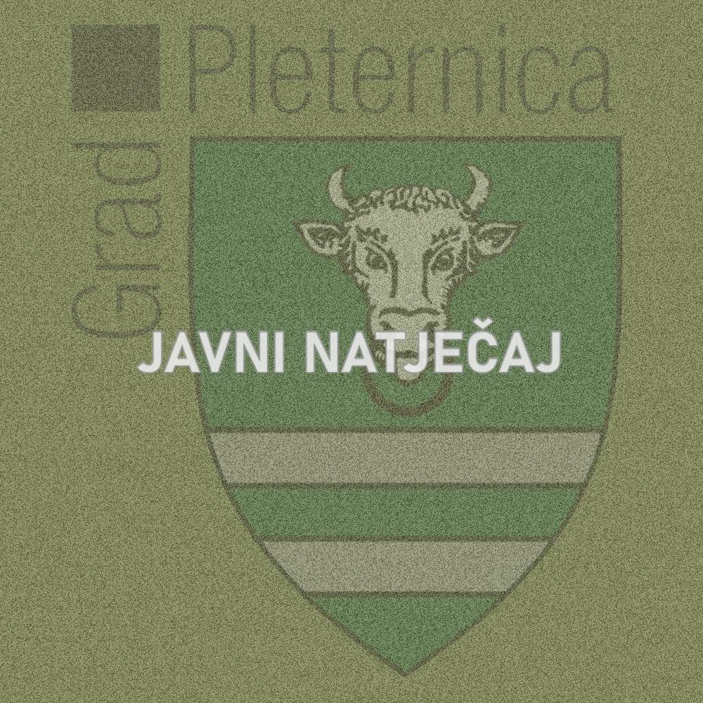 Javni natječaj za zakup poljoprivrednog zemljišta u vlasništvu Republike Hrvatske na području Grada Pleternice